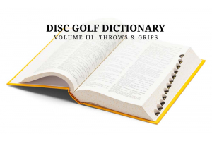 Open dictionary for disc golf terminology.